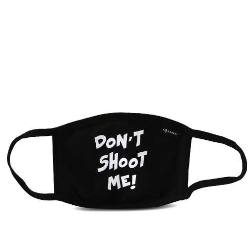 DON'T SHOOT ME 01 (B)